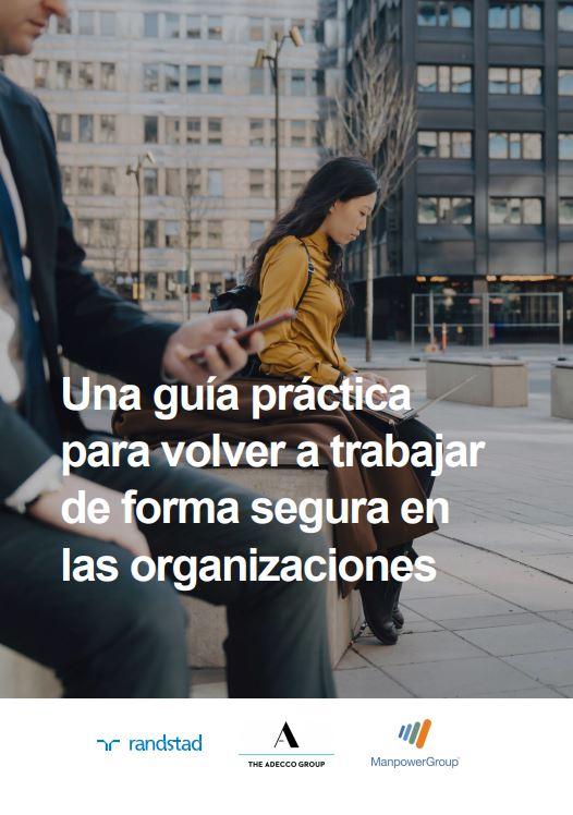 Una guía práctica para volver a trabajar de forma segura en las organizaciones